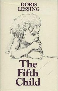 The Fifth Child was originally published in 1988 by Cape in London and Knopf in New York.